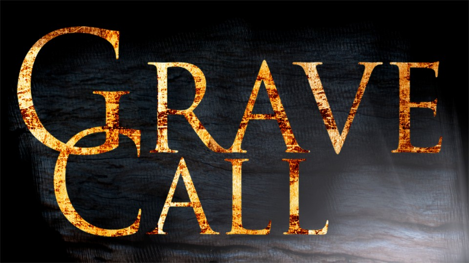 Grave Call